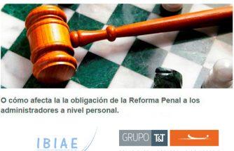Jornada Gratuita: Cómo afecta la obligación de la Reforma Penal a los administradores a nivel personal
