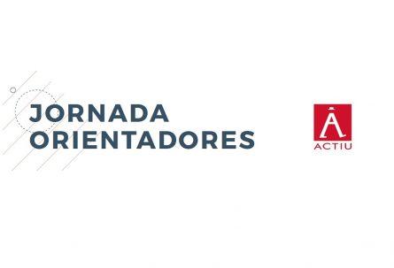 Jornada orientadores en ACTIU