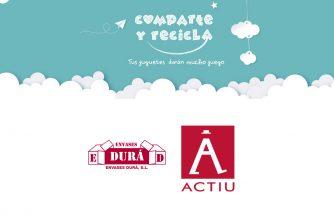 ACTIU y ENVASES DURÁ colaboran en la campaña 'comparte y recicla'
