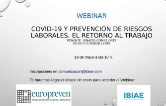 COVID-19 y prevención de riesgos laborales. El retorno al trabajo.