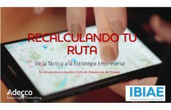 Recalculando tu ruta: de la táctica a la estrategia empresarial