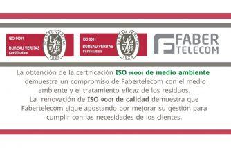 FABERTELECOM obtiene la certificación ISO 14001 de medio ambiente y renueva la ISO 9001